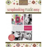 Simple Scrapbooks: Scrapbooking Made Easy by Leisure Arts