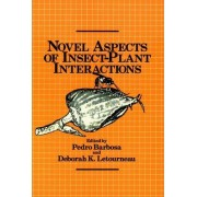 Novel Aspects of Insect/Plant Interactions by Pedro Barbosa
