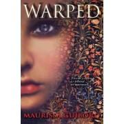 Warped by Maurissa Guibord
