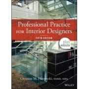 Professional Practice for Interior Designers by Christine M. Piotrowski
