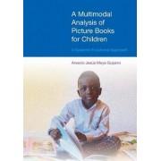 A Multimodal Analysis of Picture Books for Children by Arsenio Jesus Moya Guijarro