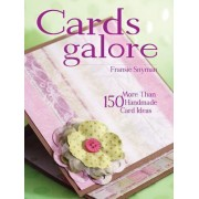 Cards Galore by Fransie Snyman