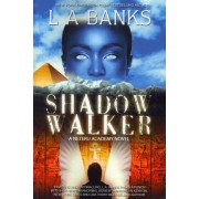 Shadow Walker by L a Banks
