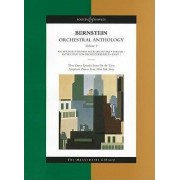 Orchestral Anthology: 3 Dance Episodes from On the Town/Symphonic Dances from West Side Story v. 1 by Leonard Bernstein