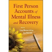 First Person Accounts of Mental Illness and Recovery by Craig Winston LeCroy