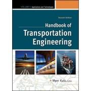 Handbook of Transportation Engineering Volume II by Myer Kutz