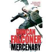 The Mercenary by Duncan Falconer