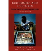 Economies and Cultures by Richard R. Wilk