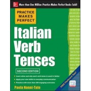 Practice Makes Perfect Italian Verb Tenses by Paola Nanni-Tate