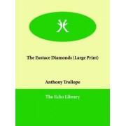 The Eustace Diamonds by Anthony Trollope
