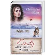 Emily - Allein unter Wölfen