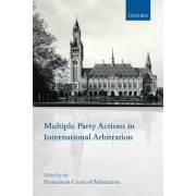 Multiple Party Actions in International Arbitration by Permanent Court of Arbitration (PCA)