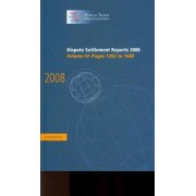 Dispute Settlement Reports 2008: Volume 4, Pages 1283-1680 2008: v. 4 by World Trade Organization