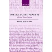Poetry, Poets, Readers by Peter Robinson