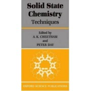 Solid-State Chemistry: Techniques by A. K. Cheetham