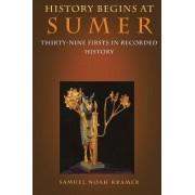 History Begins at Sumer by Samuel Noah Kramer