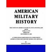 American Military History by Donald F Fies