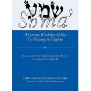 Sh'ma' by Rabbi Zalman Schachter-Shalomi