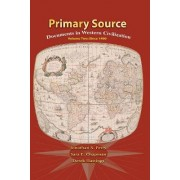 Primary Sources Western Civilization: Volume 2 by Pearson