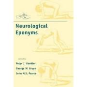Neurological Eponyms by Peter J. Koehler