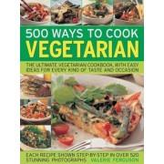 500 Ways to Cook Vegetarian by Valerie Ferguson