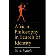 African Philosophy by D. A. Masolo