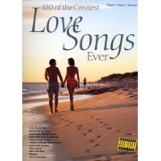 100 Of The Greatest Love Songs Ever: For Piano, Voice And Guitar