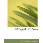 Anthology of Latin Poetry by Robert Yelverton Tyrrell