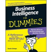 Business Intelligence For Dummies by Alan R. Simon