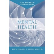 Mental Health by George Grant