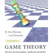 Game Theory with Economic Applications by H.Scott Bierman