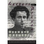 Letters from Prison: v. 1 by Antonio Gramsci