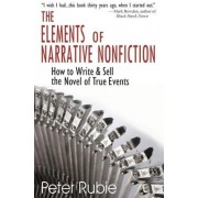 Elements of Narrative Nonfiction by Peter Rubie