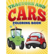 Tractors and Cars Coloring Book (Avon Coloring Books) by Neil Masters