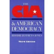 The CIA and American Democracy by Rhodri Jeffreys-Jones