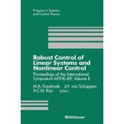 Robust Control of Linear Systems and Nonlinear Control: Volume II by M. A. Kaashoek