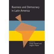 Business and Democracy in Latin America by Ernest Bartell