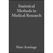 Statistical Methods in Medical Research by Peter Armitage