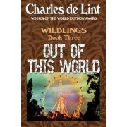 Out of This World by Charles de Lint