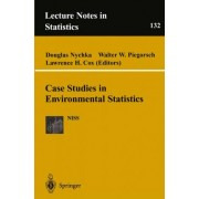 Case Studies in Environmental Statistics by Walter W. Piegorsch