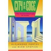City on the Edge by Alejandro Portes