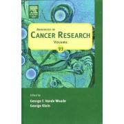 Advances in Cancer Research: Volume 93 by George F. Vande Woude