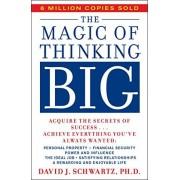 David Schwartz The Magic of Thinking Big (A fireside book)