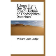 Echoes from the Orient by William Quan Judge