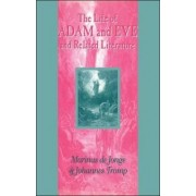 The Life of Adam and Eve and Related Literature by M. De Jonge