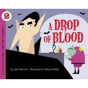 Drop of Blood by Paul Showers
