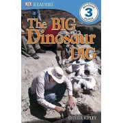 The Big Dinosaur Dig by Esther Ripley