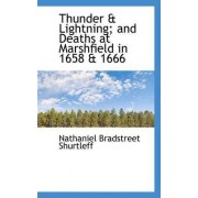 Thunder & Lightning; And Deaths at Marshfield in 1658 & 1666 by Nathaniel Bradstreet Shurtleff