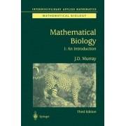 Mathematical Biology: Pt. 1 by James D. Murray