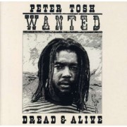 Peter Tosh - Wanted Dreadand Alive.. (0724353769321) (1 CD)